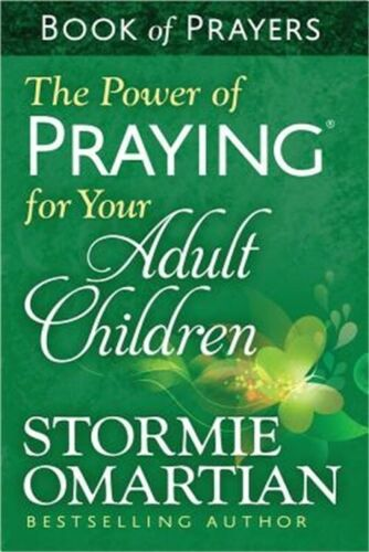 The Power of Praying for Your Adult Children: Book of Prayers (Paperback or Soft