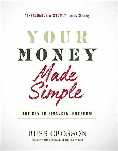 Your Money Made Simple: The Key to Financial Freedom by Crosson