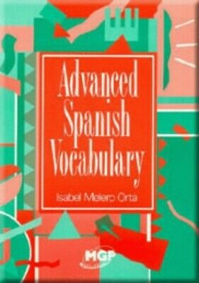 Advanced Spanish Vocabulary by Melero, Isabel Paperback Book