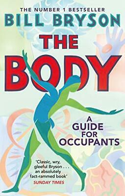 The Body: A Guide for Occupants by Bryson, Bill Book The Fast Free Shipping