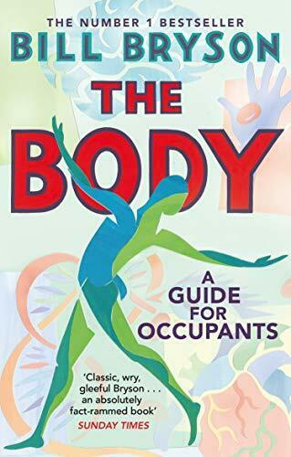 The Body: A Guide for Occupants by Bryson, Bill Book The Fast Free Shipping 1