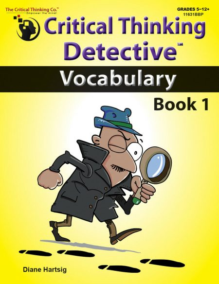 Critical Thinking Detective Vocabulary Book 1 - Fun Mystery Cases (Grades 5+)