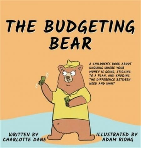 The Budgeting Bear: A Children's Book About Knowing Where Your Money is Going