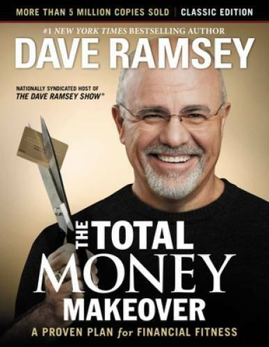 The Total Money Makeover: Classic Edition: A Proven Plan for Financial - GOOD